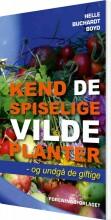 kend de spiselige vilde planter - bog