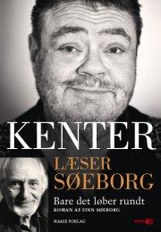kenter læser søeborg: bare det løber rundt - CD Lydbog