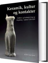 keramik, kultur og kontakter - bog