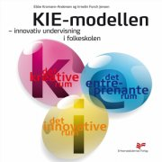 kie-modellen - innovativ undervisning i folkeskolen - bog