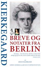 kierkegaard breve og notater fra berlin, ved jens staubrand - bog