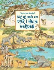 kig og snak om dyr i hele verden - bog
