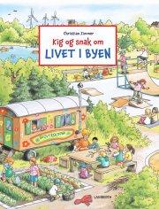 kig og snak om livet i byen - bog