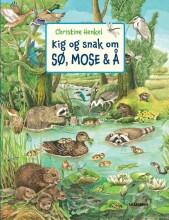 kig og snak om sø, mose og å - bog