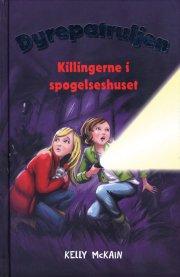 dyrepatruljen 2 - killingerne i spøgelseshuset - bog