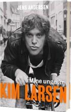 kim larsen - mine unge år - selvbiografi - bog