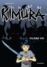 kimura - viljens vej - bog