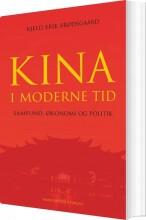 kina i moderne tid - samfund, økonomi og politik - bog