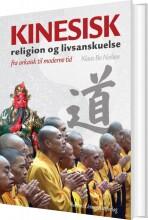 kinesisk religion og livsanskuelse - bog