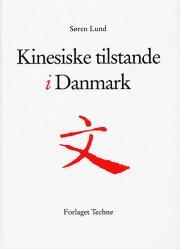 kinesiske tilstande i danmark - bog