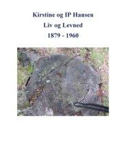 kirstine og ip hansen, liv og levned 1879 - 1960 - bog