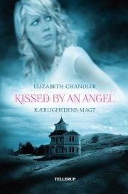 kissed by an angel #2: kærlighedens magt - bog