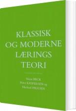 klassisk og moderne læringsteori - bog