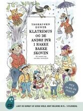 klatremus og de andre dyr i hakkebakkeskoven - CD Lydbog