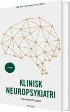 klinisk neuropsykiatri - 3. udgave - bog