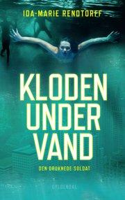 kloden under vand 1 - den druknede soldat - bog