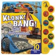 klonk! bang! lyde på byggepladsen - bog