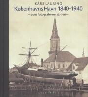 københavns havn 1840-1940 - bog