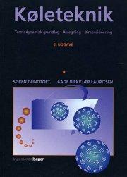 køleteknik, termodynamisk grundlag, beregning, dimensionering - bog