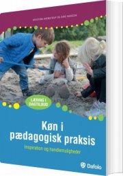 køn i pædagogisk praksis - bog