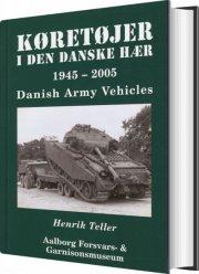 køretøjer i den danske hær 1945-2005 - bog