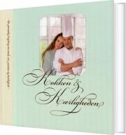 kokken og kærligheden - bog