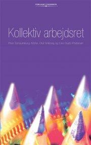 kollektiv arbejdsret - bog
