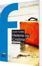 kom forbi: helena og cristina - bog