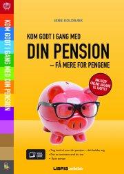 kom godt i gang med din pension - få mere for pengene - bog