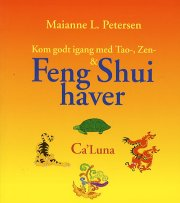 kom godt igang med tao-, zen- & feng shui haver - bog