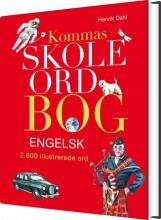 kommas skoleordbog engelsk - over 2800 illustrerede ord - bog