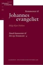 kommentar til johannesevangeliet - bog