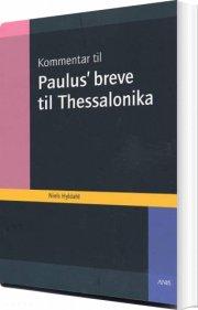 kommentar til paulus´ breve til thessalonika - bog