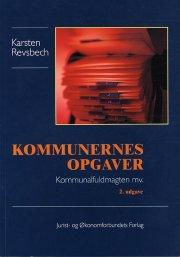 kommunernes opgaver - kommunalfuldmagten m.v - bog