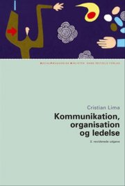 kommunikation, organisation og ledelse - bog