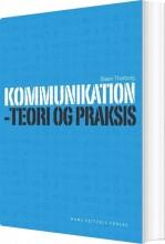 kommunikation - teori og praksis - bog
