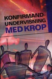 konfirmandundervisning med krop - bog