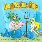 Kong Neptuns Rige - Kong Neptuns Rige - CD