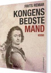 kongens bedste mand : historisk krimi - bog