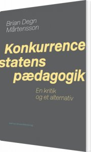konkurrencestatens pædagogik - bog