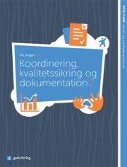 koordinering, kvalitetssikring & dokumentation 2 - bog
