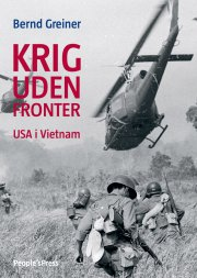 krig uden fronter - usa i vietnam - bog