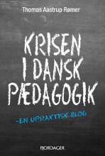 krisen i dansk pædagogik - bog