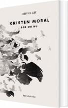 kristen moral før og nu - bog