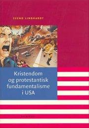 kristendom og protestantisk fundamentalisme i usa - bog