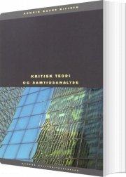 kritisk teori og samtidsanalyse - bog