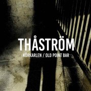 thåström - körkarlen / old point bar - single - Vinyl / LP