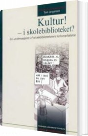 kultur! - i skolebiblioteket? - bog