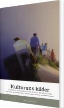 kulturens kilder - bog