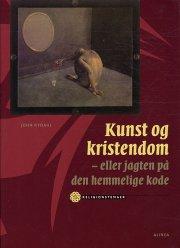 kunst og kristendom - eller jagten på den hemmelige kode - bog